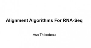 Alignment Algorithms For RNA-Seq