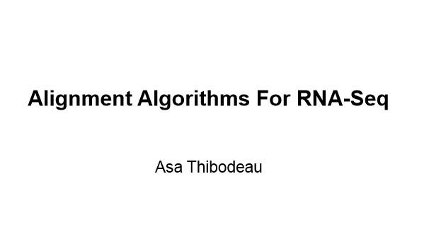 Alignment Algorithms For RNA-Seq