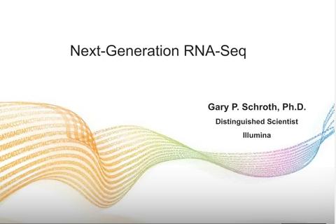 Gary Schroth – Keynote – Next Generation RNA Seq Workflows and Analysis