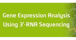 Upcoming Webinar – Gene Expression Analysis Using 3'-RNA Sequencing