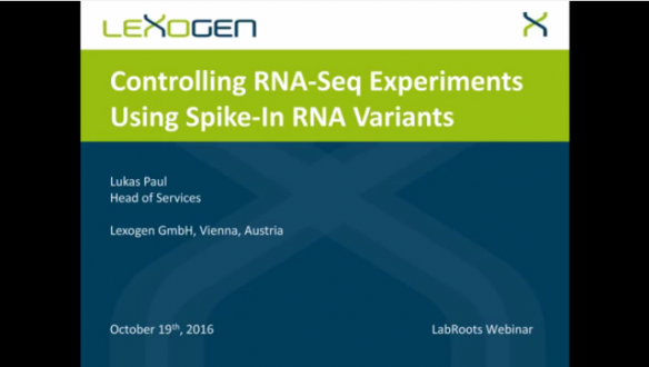 Webinar – Controlling RNA Seq Experiments Using Spike In RNA Variants